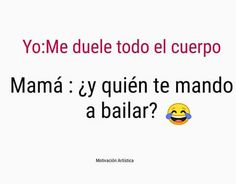 Ballet Quotes, Dance Quotes, Polynesian Dance, Dancer Problems, Funny Questions, Spanish Humor, Dance Music, Bts Memes, Positive Quotes