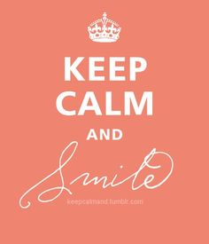 ... Smile :D