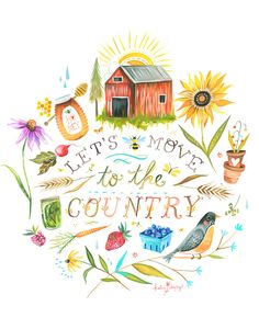 Let's Move to The Country Art Print Watercolor Quote Rustic Artwork, Daisy Art, Watercolor Quote, Acrylic Artwork, Illustration, Country Art, Letter Wall, Hand Lettering, Artsy