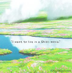 Studio Ghibli. Yessss please