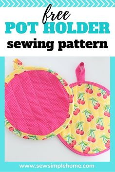 Sew Simple Home: How to Make Pot Holders Free Sewing Pattern Beginner Sewing Patterns, Sewing Patterns For Kids, Sewing For Kids, Free Sewing, Sewing Lessons, Sewing Hacks, Sewing Crafts, Sewing Tips, Sewing Ideas