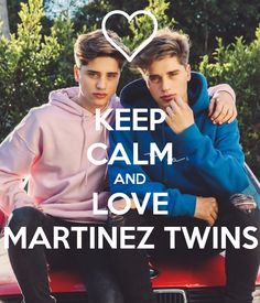 'KEEP CALM AND LOVE MARTINEZ TWINS' Poster
