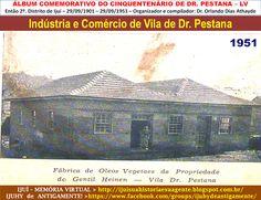 IJUÍ - RS - Memória Virtual: Fábrica de óleos vegetais de Gentil Heinen na Vila...