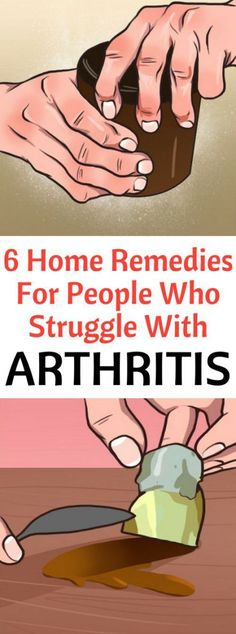 6 Home Remedies For People Who Struggle With Arthritis! Arthritis pain is not only painful, it's also limiting. It can keep you from simple tasks like opening jars and mixing ingredients to playing…