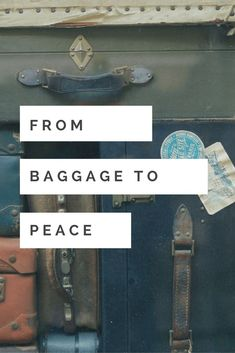 Make some space, let go your baggage, and find peace.