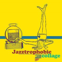 Album cover: Jazztrophobic, Collage. By Buroaug