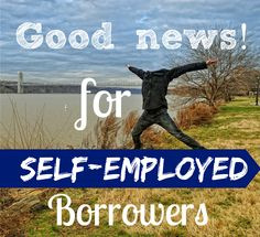Home financing for the self employed just got a little easier. #selfemployedfinancing