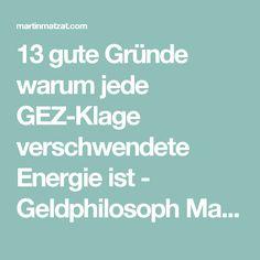 13 gute Gründe warum jede GEZ-Klage verschwendete Energie ist - Geldphilosoph Martin Matzat