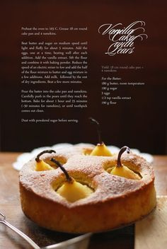 If in doubt, bake a cake!: Vanilla Cake with Pears: Fruit Recipes, Sweet Recipes, Baking Recipes, Cake Recipes, Dessert Recipes, Pear Dessert, Pear Cake, Macaron, Mole