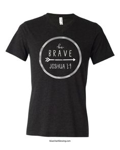 Scripture tshirts and tank tops. Be brave.