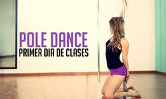10 cosas que suceden en tu primer dia en clases de Pole Dance.