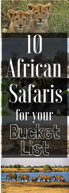 10 Best Bucket-List Safaris in Africa
