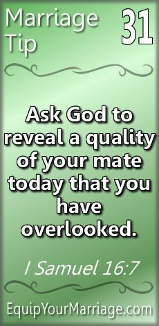Practical Marriage Tips 31 - Ask God to reveal a quality of your mate today that you have overlooked. (I Samuel Marriage Advice Quotes, Marriage Prayer, Godly Marriage, Marriage Goals, Strong Marriage, Marriage Relationship, Marriage And Family, Happy Marriage, Relationships