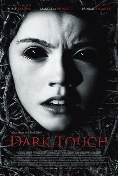 Dark Touch (2013) in 214434's movie collection » CLZ Cloud for Movies
