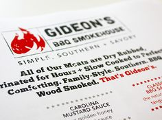 Gideon's BBQ Smokehouse : http://kurtisdesign.com/gideons-bbq-smokehouse/
