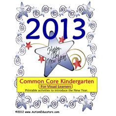 FREE Happy New Year 2013 Common Core Kindergarten Worksheet Packet for Visual Learners