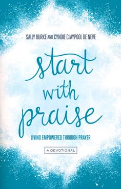 Start with Praise : Living Empowered Through Prayer Fantasy Girl, Christian Book Distributors, Cooking Shows On Netflix, Mom Prayers, Therapy Quotes, Feeling Inadequate, Encouraging Bible Verses, Ordinary Lives, Meaningful Life