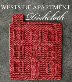 "Knitting Pattern for Westside Apartment Dishcloth - Approximately 7½"" x 8"", this cloth shaped like an apartment building makes a great housewarming gift!"