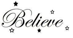 kinda wanna get a believe tattoo. *This was the original description, but I AM going to get one. Take away the stars and this is pretty much it. Baby Tattoos, Family Tattoos, Wrist Tattoos, Cute Tattoos, Body Art Tattoos, Girl Tattoos, Tatoos, Ambigram Tattoo, I Tattoo