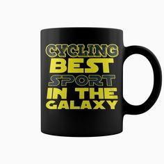 #Cycling Best Sport In The Galaxy Mug, Order HERE ==> https://www.sunfrog.com/Political/118119442-533042185.html?29538, Please tag & share with your friends who would love it , #xmasgifts #birthdaygifts #christmasgifts
