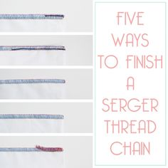 Five Ways to Finish a Serger Thread Chain / Amy Alan / Really Handmade Serger Stitches, Serger Thread, Serger Sewing, Janome Serger, Sewing Hacks, Sewing Tutorials, Sewing Patterns, Sewing Tips, Sewing Ideas