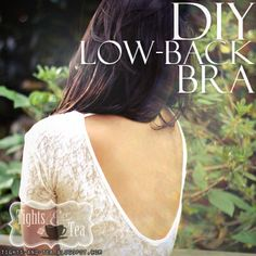 Diy Low Back Bra - Love the idea :D