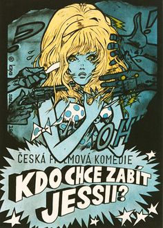 by Kája Saudek / Kdo chce zabít Jessii? Sf Movies, Comic Movies, Comic Book, Best Classic Movies, Central And Eastern Europe, Draw On Photos, Comedy Films, Film Posters, Comic Character