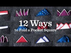 How To Fold a Pocket Square | Different Pocket Square Folds | Ties.com
