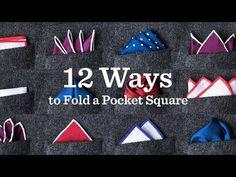12 Ways To Fold A Pocket Square | Ties.com - YouTube