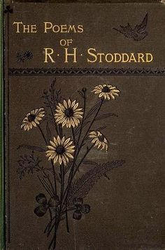 Poems & Poets Please: The Poems of R.H. Stoddard [by Richard Henry Stodd...  Free Poetry Books,   Audiobooks, PDF's, Epub's & Kindle's