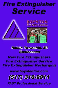 Fire Extinguisher Service Raisin Charter Township, MI.  (517) 316-9911 Check out Boynton Fire Safety Service.. The Complete Source for Fire Protection in Michigan. Call us Today!