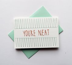 YOU'RE NEAT Hand Stitched Note Card with by SarahKBenning on Etsy
