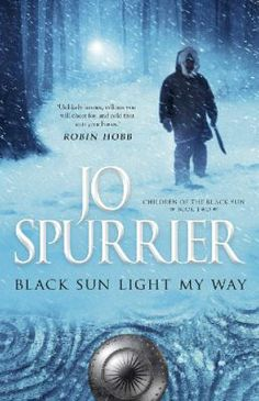 Black Sun Light My Way / Jo Spurrier - click here to reserve a copy from Prospect Library