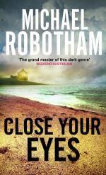 Close Your Eyes - Michael Robotham