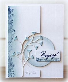 By Birgit (Biggan at Splitcoaststampers). Used Memory BOx Flutter Vine and a die-cut circle. Sponged the circle, vine, and part of the background (as well as part of the sentiment piece).