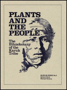 Plants and the People: The Ethnobotany of the Karuk Tribe