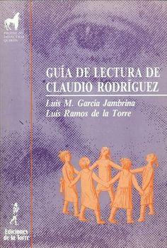 Luis M. GARCÍA JAMBRINA, Guía de lectura de Claudio Rodriguez: hacia sus poemas, 25 ejemplares, BP Zamora
