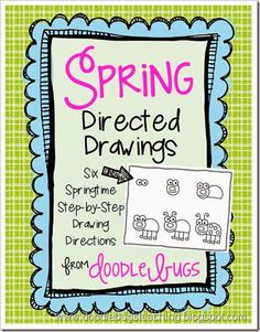 Doodle Bugs Teaching {first grade rocks!}: Spring Directed Drawings