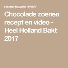 Chocolade zoenen recept en video - Heel Holland Bakt 2017