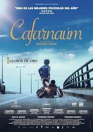 Netflix Ver Cafarnaúm 2018 Pelicula Completa En Español Online Gratis Full Movies Online Free Free Movies Online Movies Online