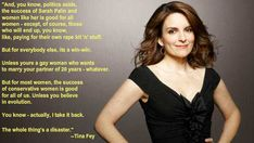 Tina Fey on why it doesn't matter at ALL if a woman candidate is conservative or progressive. ;) As in, she's joking. Lol. It matters.
