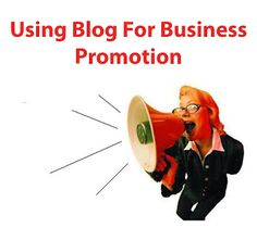 Using Blog for Business promotion