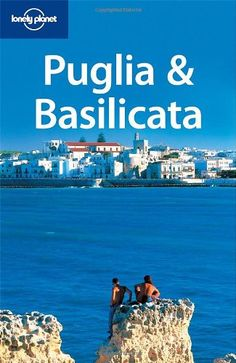 Lonely Planet Puglia & Basilicata (Regional Travel « LibraryUserGroup.com – The Library of Library User Group