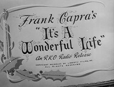 It's a Wonderful Life (Frank Capra, 1946)