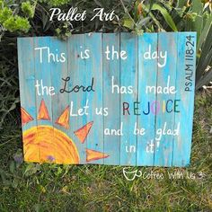 Art created on recycled pallet wood or fence pickets with Bible verse
