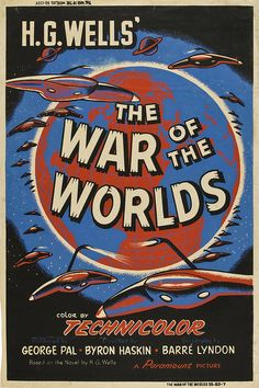 scificovers:  Its War of the Worlds day! Posters for the...