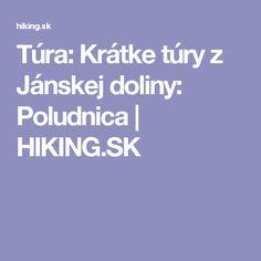Túra: Krátke túry z Jánskej doliny: Poludnica | HIKING.SK