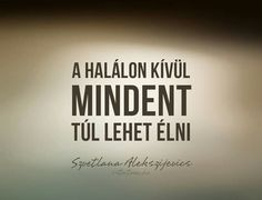 Kivéve a szerelmet is nem lehet néha túl élni Famous Quotes, Best Quotes, Funny Quotes, Phrase Tattoos, Dont Break My Heart, Biker Quotes, Life Learning, Faith Hope Love, Favorite Quotes