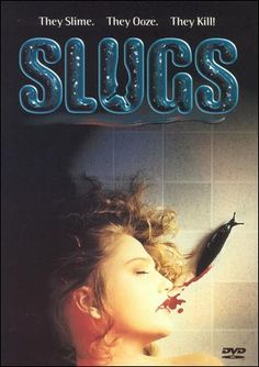 Slugs Movie, 1988 terrified me as a kid