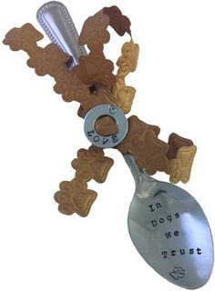 'In Dogs We Trust' Hand Stamped Pet Spoon by K9Aroma, http://www.amazon.co.uk/dp/B00DVHSIEY/ref=cm_sw_r_pi_dp_E.O3rb01JJWGB